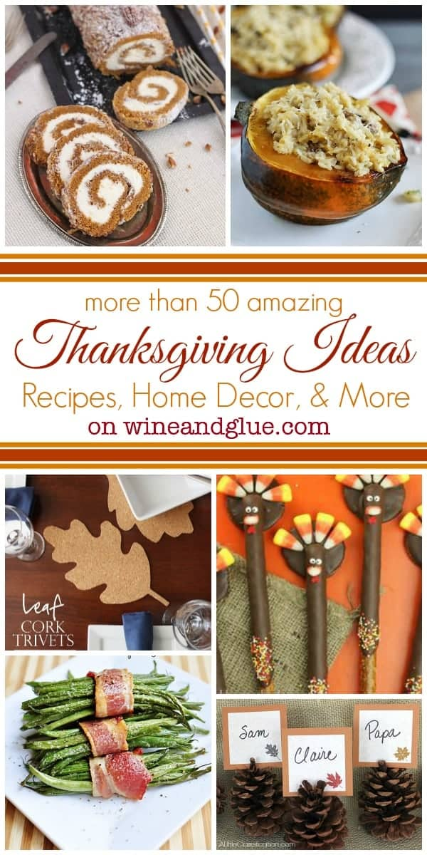 More than 50 Great Thanksgiving Ideas on www.wineandglue.com