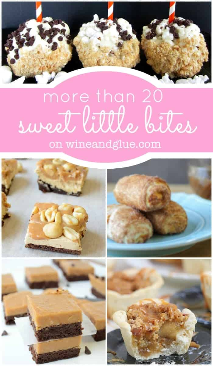 More than 20 Sweet Little Bites! Perfectly recipes to make in large batches and then give away to friends! on wineandglue.com