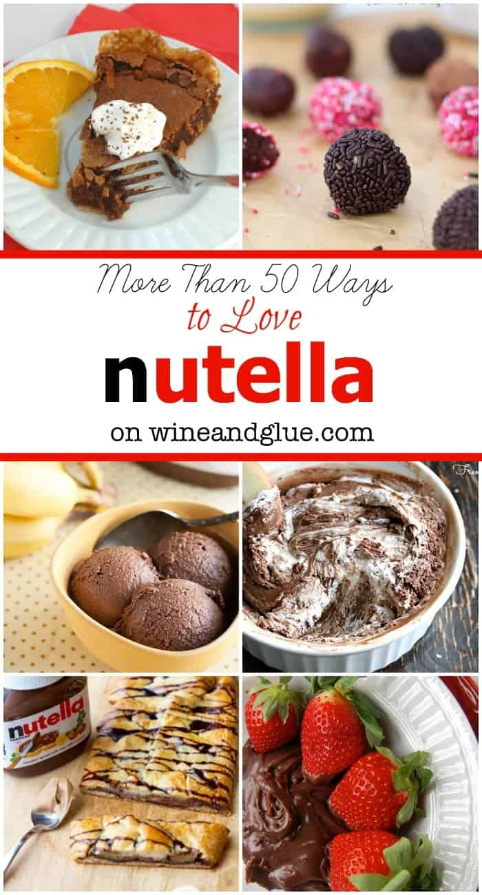 More Than 50 Nutella Recipes! | www.wineandglue.com | A HUGE list of amazing desserts using Nutella!