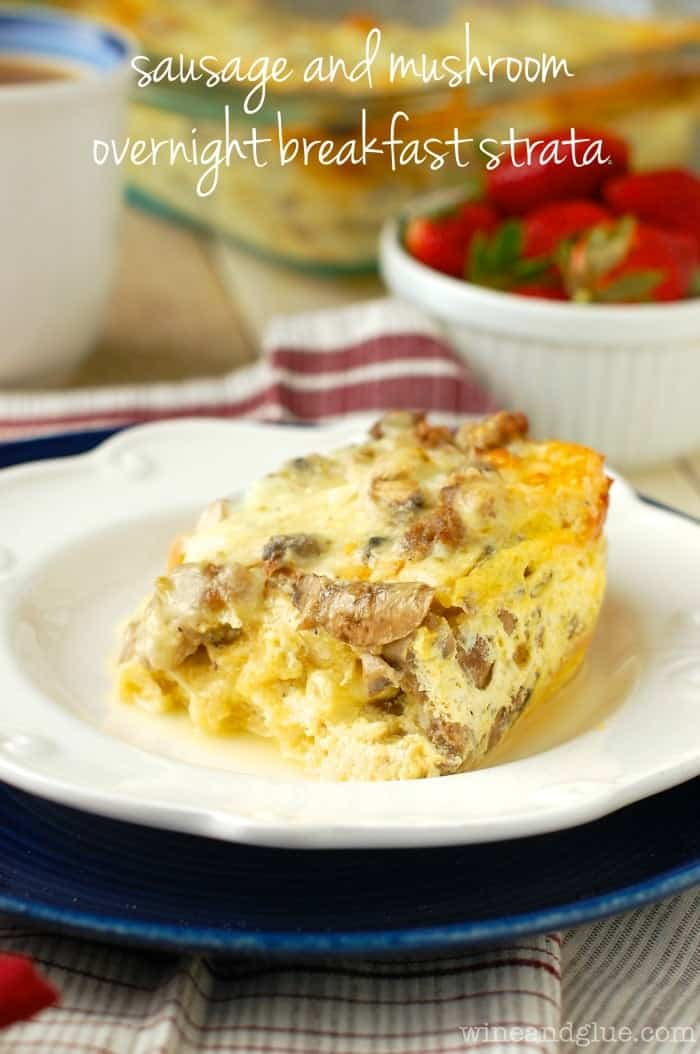 Sausage and Mushroom Overnight Breakfast Strata