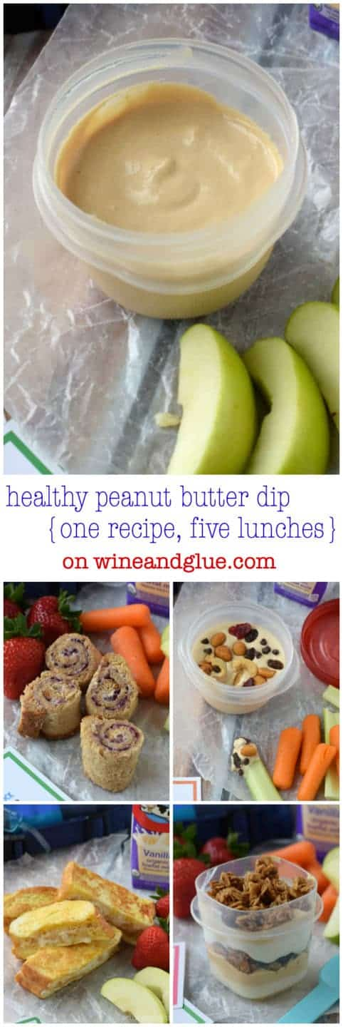 Healthy Peanut Butter Dip | www.wineandglue.com | One recipe, five lunches!