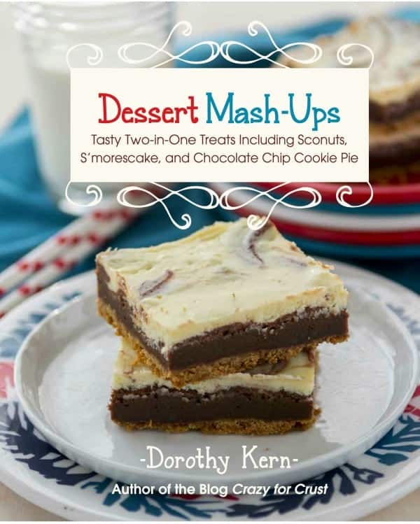 Dorthy Kern's Dessert Mash-Up cover photo that has a stack of two s'morescake