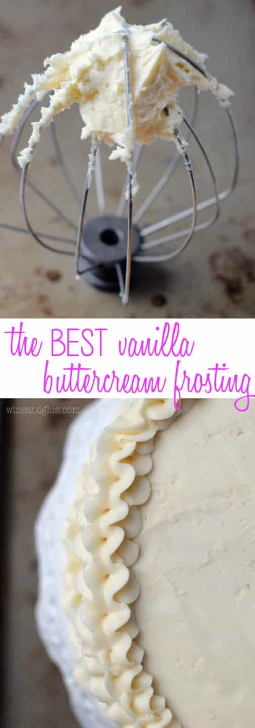 This is the BEST Vanilla Buttercream Frosting. Make this easy buttercream frosting recipe and you'll never want cake without vanilla buttercream again. #frosting #cake #recipe