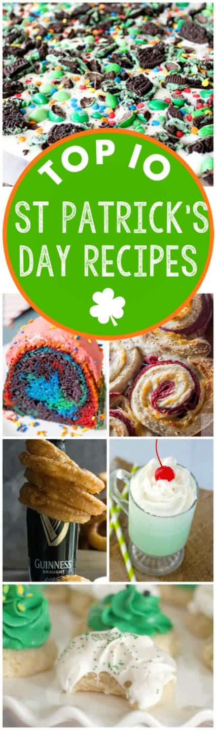 Your Top 10 St. Patrick's Day Recipes perfect for celebrating on March 17th!