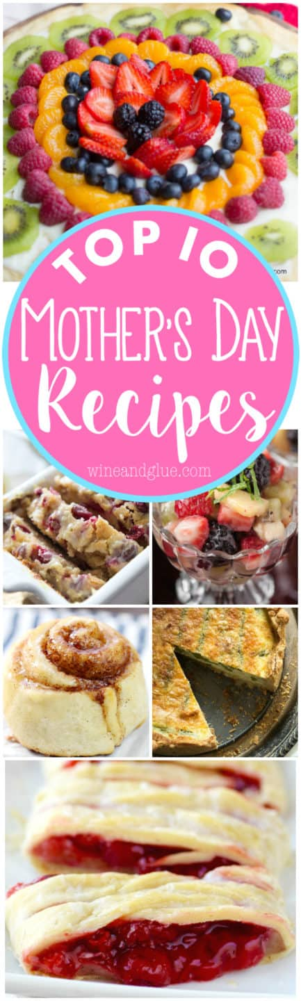 These Top 10 Mother's Day Recipes are perfect for brunch and making your mom feel special!