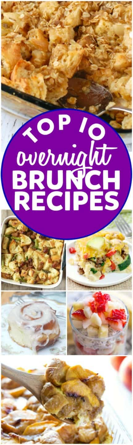 These Top 10 Overnight Brunch Recipes are perfect for a holiday gathering or just any weekend you want something AWESOME.