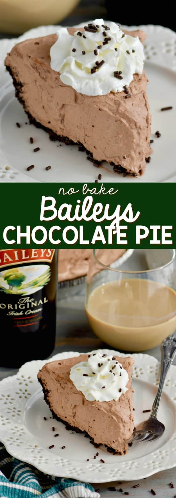This No Bake Baileys Chocolate Pie is the perfect easy dessert . . . with booze!