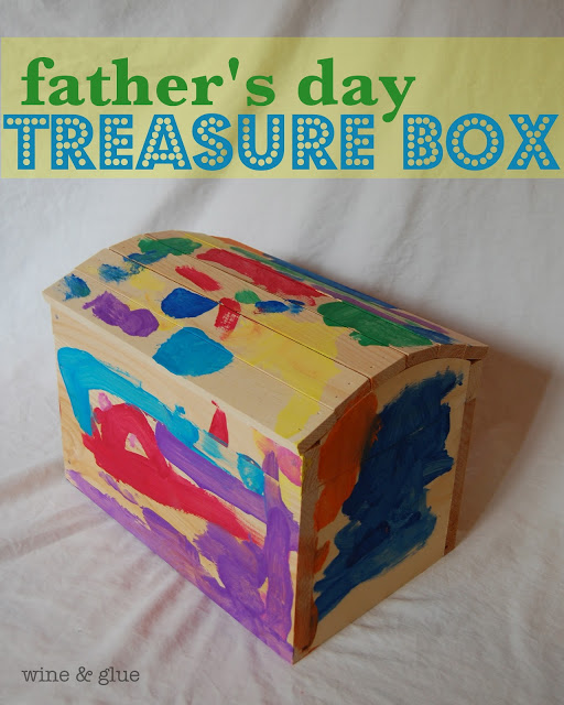 Father's Day Treasure Box | An easy homemade Father's Day gift that can be made with really little kids!